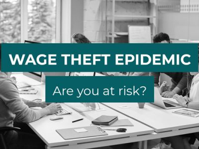 Criminalisation of Wage Theft – Are you at risk?